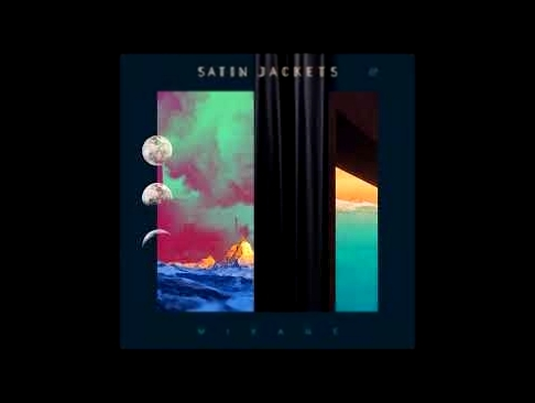 Видеоклип Satin Jackets - Mirage