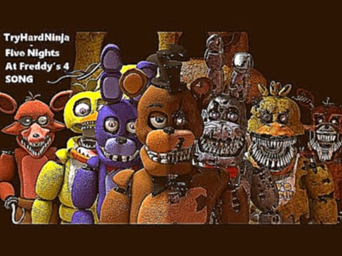 SFM FNAF Five Nights at Freddy's 4 SONG by TryHardNinja