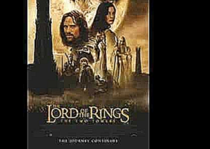Видеоклип The Two Towers Soundtrack-06-The King of the Golden Hall