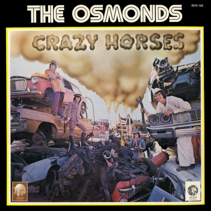Crazy Horses The Osmonds